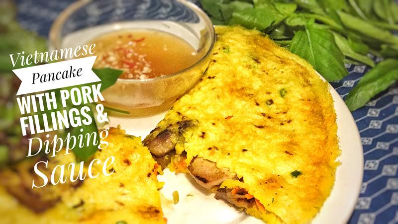 Vietnamese Pancake With Pork Fillings & Dipping Sauce