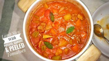 Lamb Stew With Potatoes, Carrots & Tomatoes